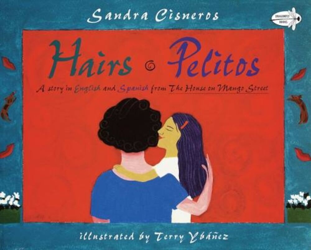 Hairs/Pelitos, Paperback