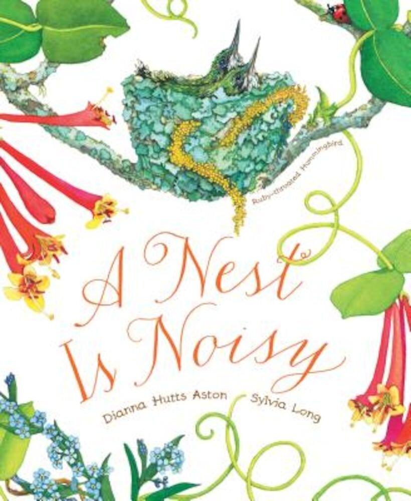 A Nest Is Noisy, Hardcover