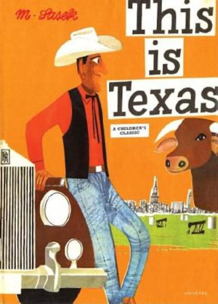 This Is Texas: A Children's Classic, Hardcover