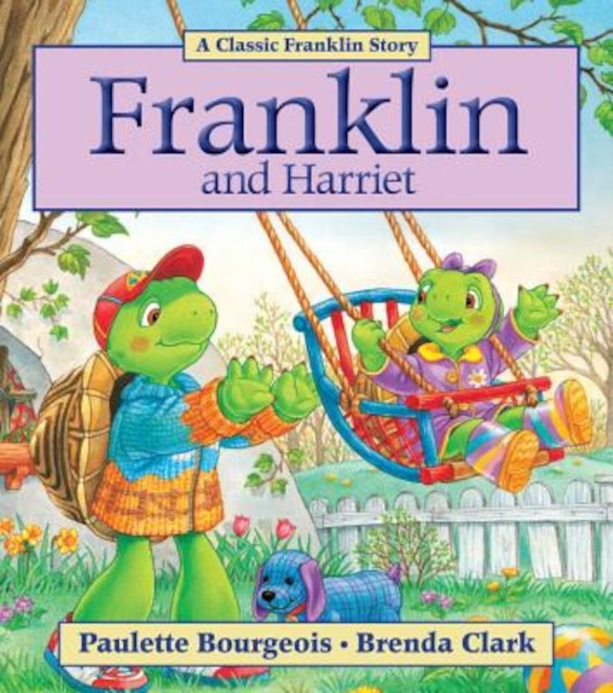 Franklin and Harriet, Paperback