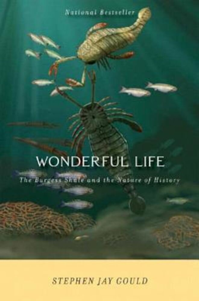 Wonderful Life: The Burgess Shale and the Nature of History, Paperback