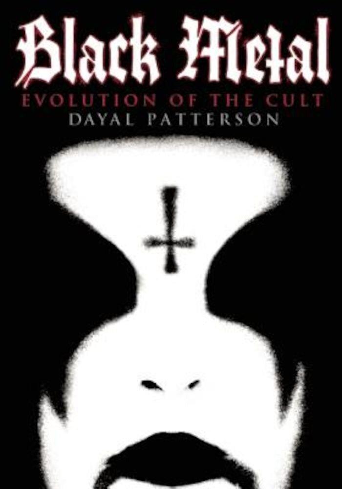 Black Metal: Evolution of the Cult, Paperback