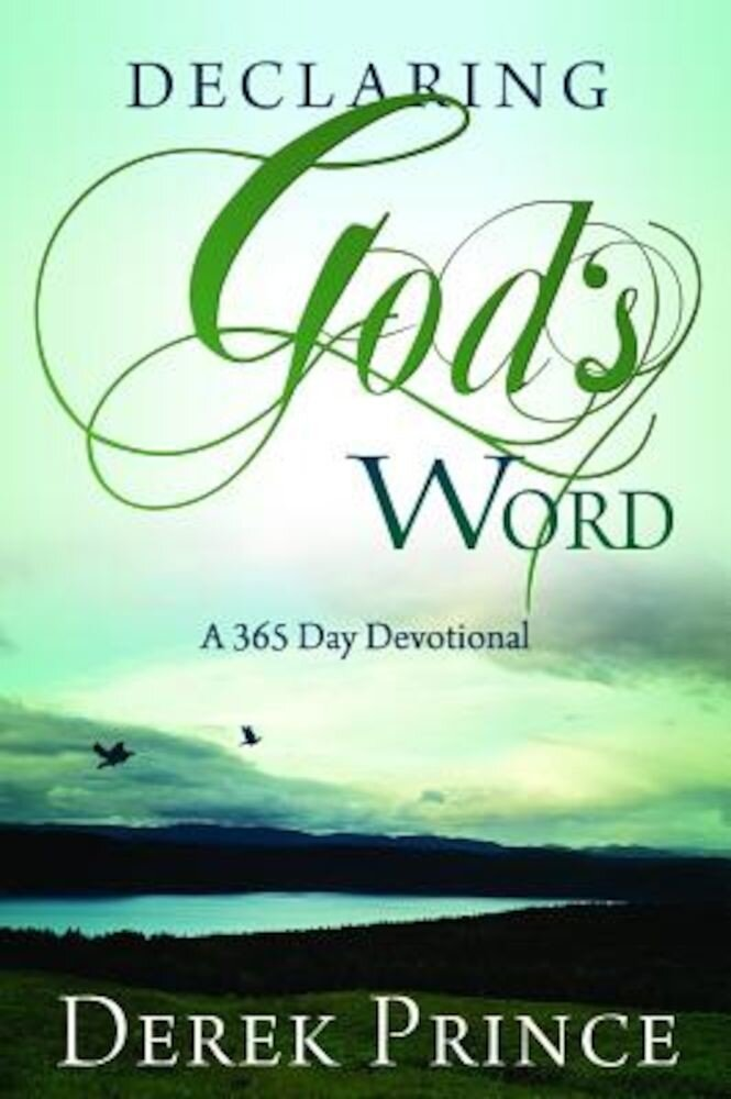 Declaring God's Word: A 365-Day Devotional, Paperback