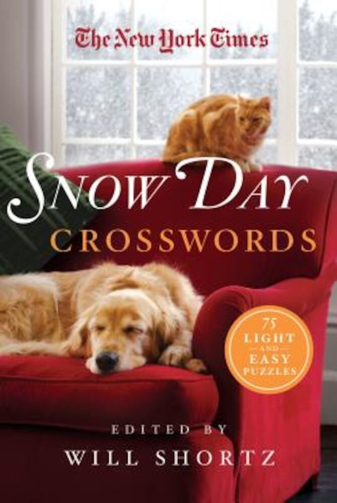 The New York Times Snow Day Crosswords: 75 Light and Easy Puzzles, Paperback