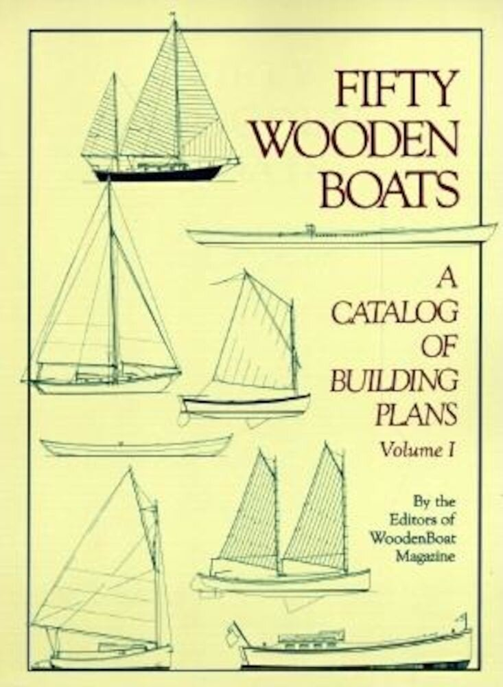 Fifty Woodenboats: A Catalog of Building Plans, Paperback