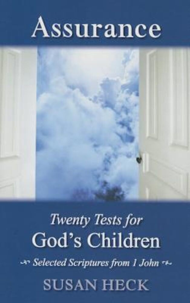 Assurance:: 20 Tests for God's Children, Paperback