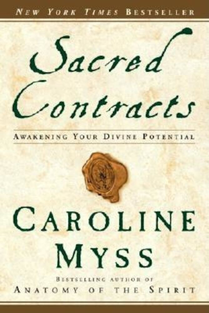 Sacred Contracts: Awakening Your Divine Potential, Paperback