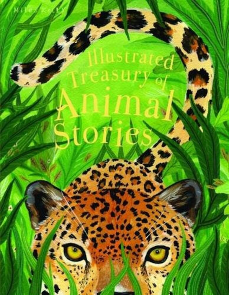 Illustrated Treasury Animal Stories