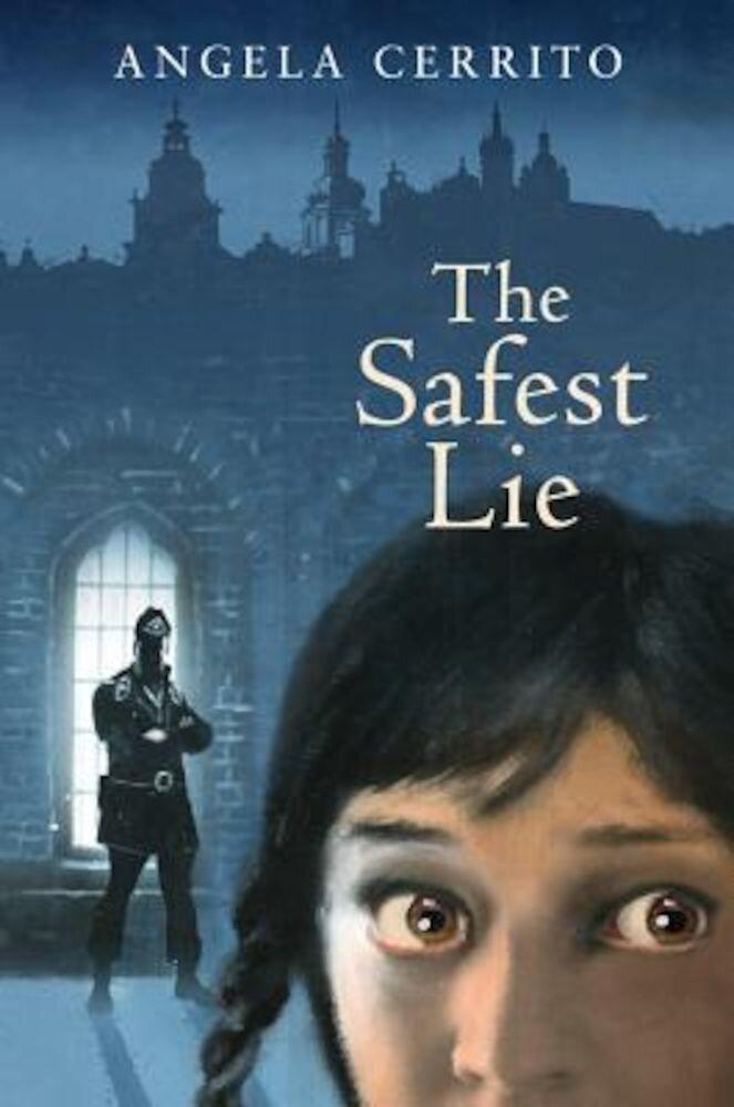 The Safest Lie, Hardcover