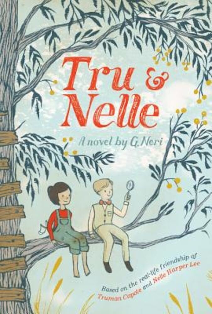 Tru & Nelle, Hardcover