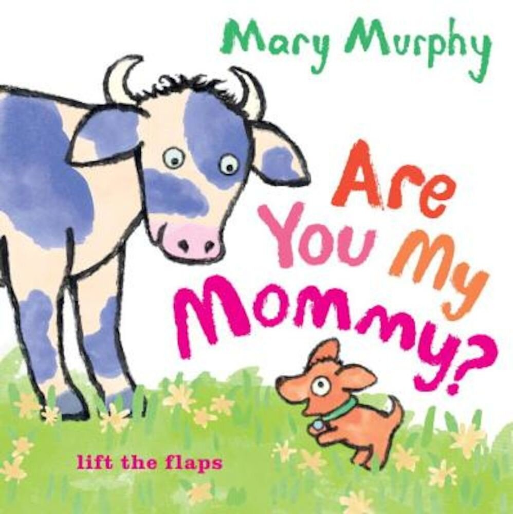 Are You My Mommy?, Hardcover