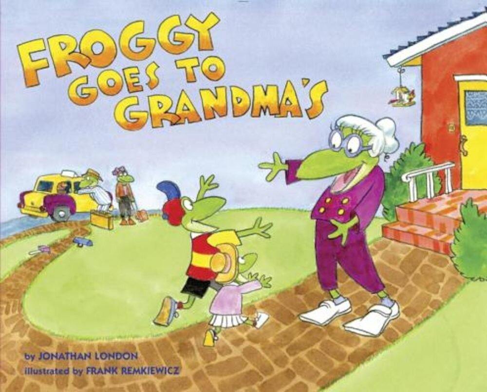 Froggy Goes to Grandma's, Hardcover