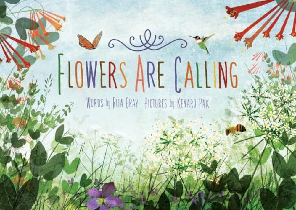 Flowers Are Calling, Hardcover
