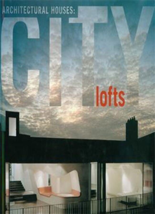 Architectural Houses: City Lofts