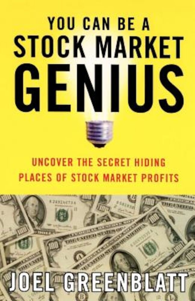 You Can Be a Stock Market Genius: Uncover the Secret Hiding Places of Stock Market Profits, Paperback
