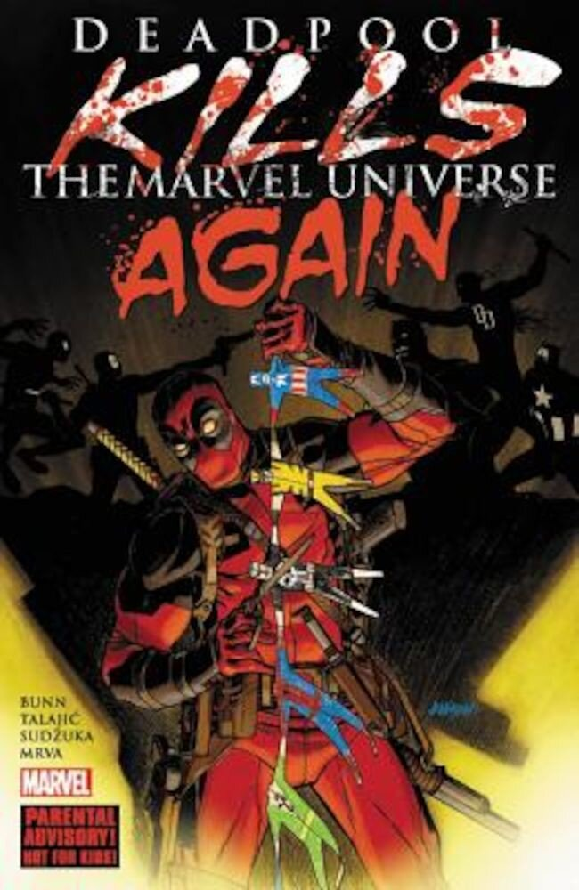 Deadpool Kills the Marvel Universe Again, Paperback