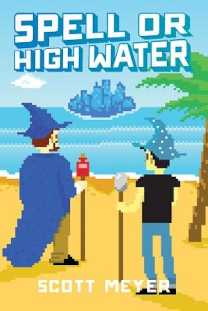 Spell or High Water, Paperback