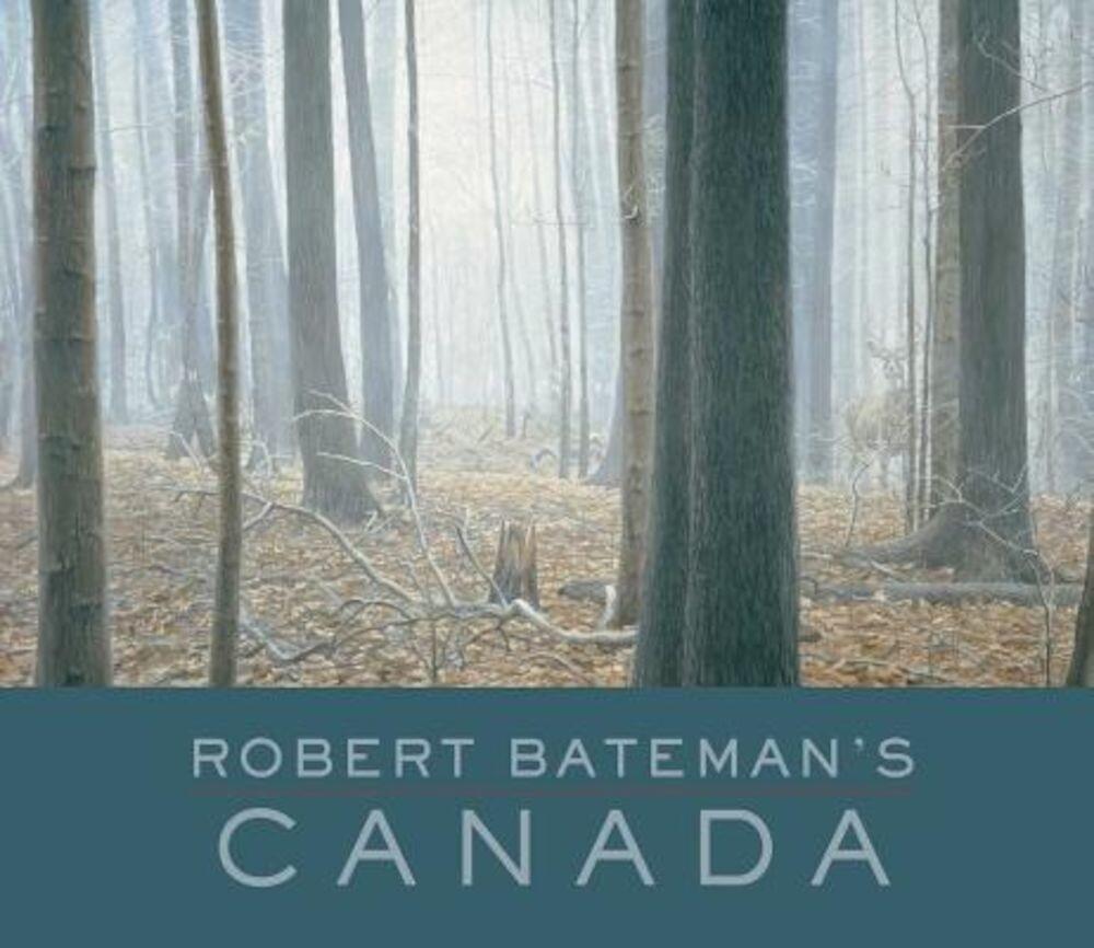 Robert Bateman's Canada, Hardcover