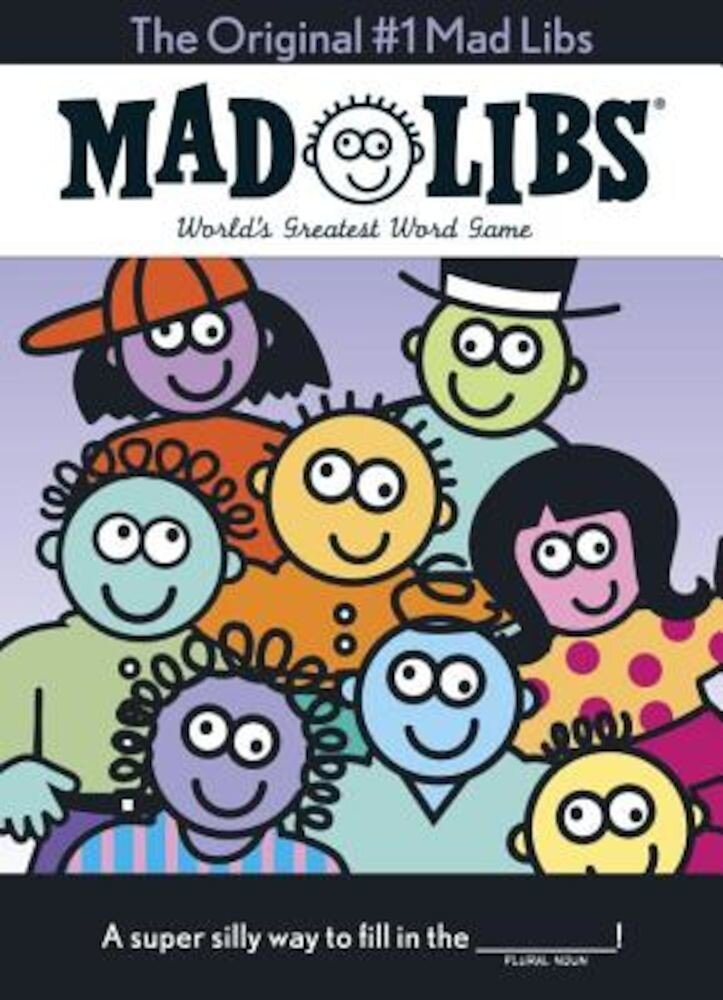 The Original #1 Mad Libs: The Oversize Edition, Paperback