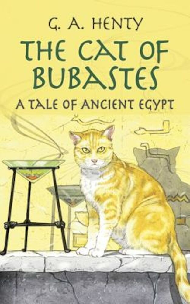 The Cat of Bubastes: A Tale of Ancient Egypt, Paperback