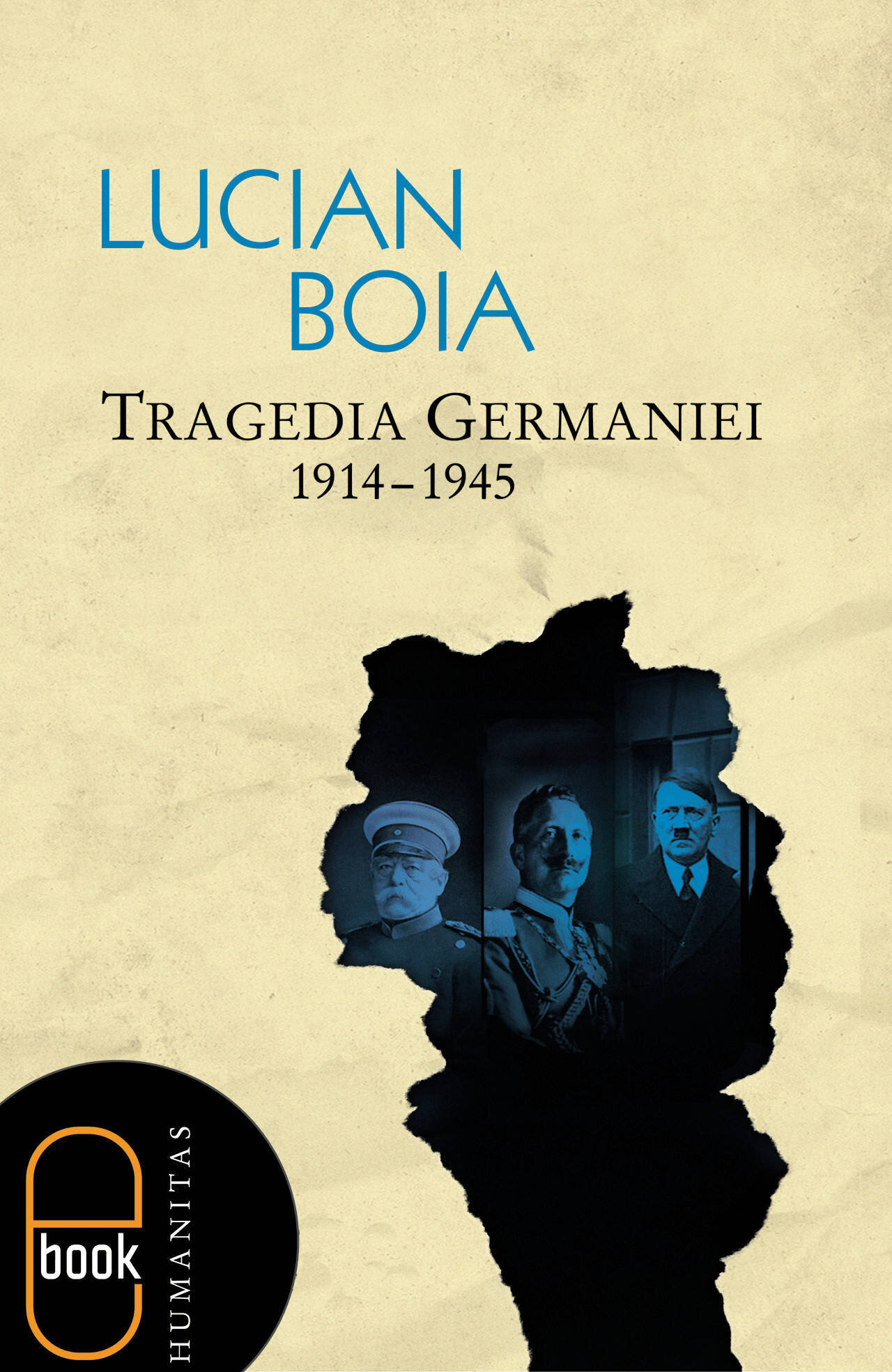 Tragedia Germaniei. 1914-1945 (eBook)