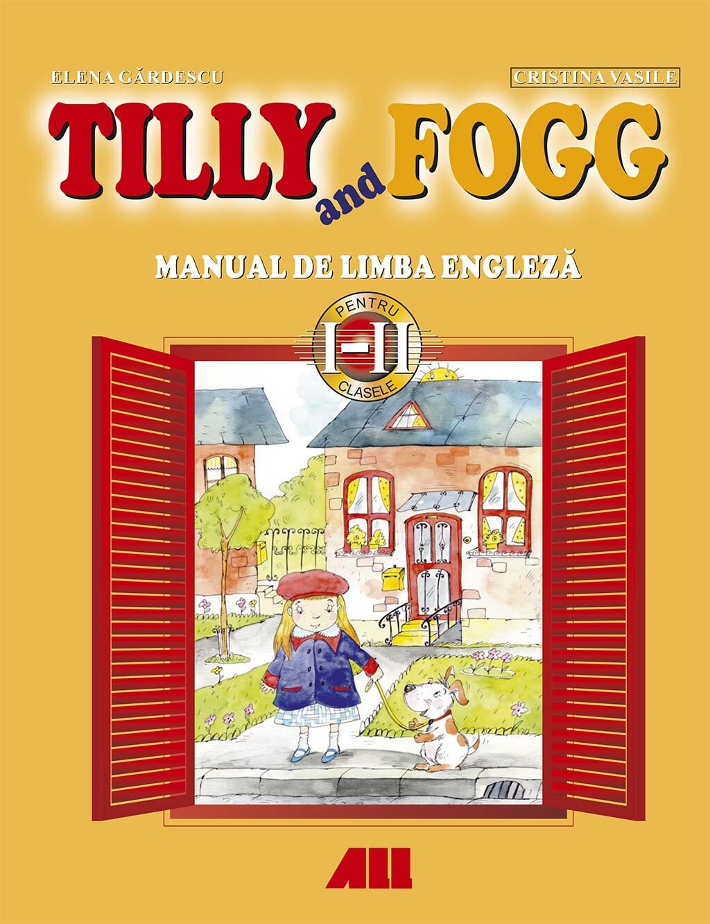 Tilly and Fogg. Manual de limba engleza pentru clasele I-II (eBook)