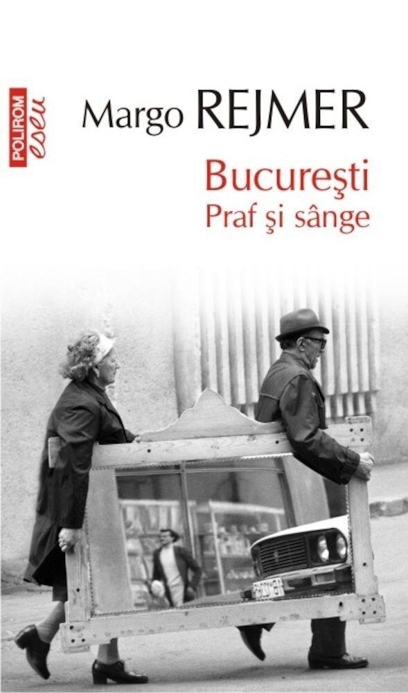Coperta Carte Bucuresti. Praf si sange (Top 10+)