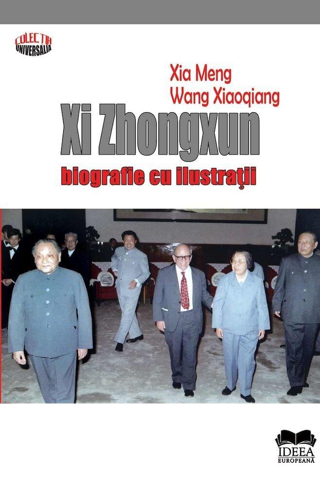 Coperta Carte Xi Zhongxun - Biografie cu ilustratii