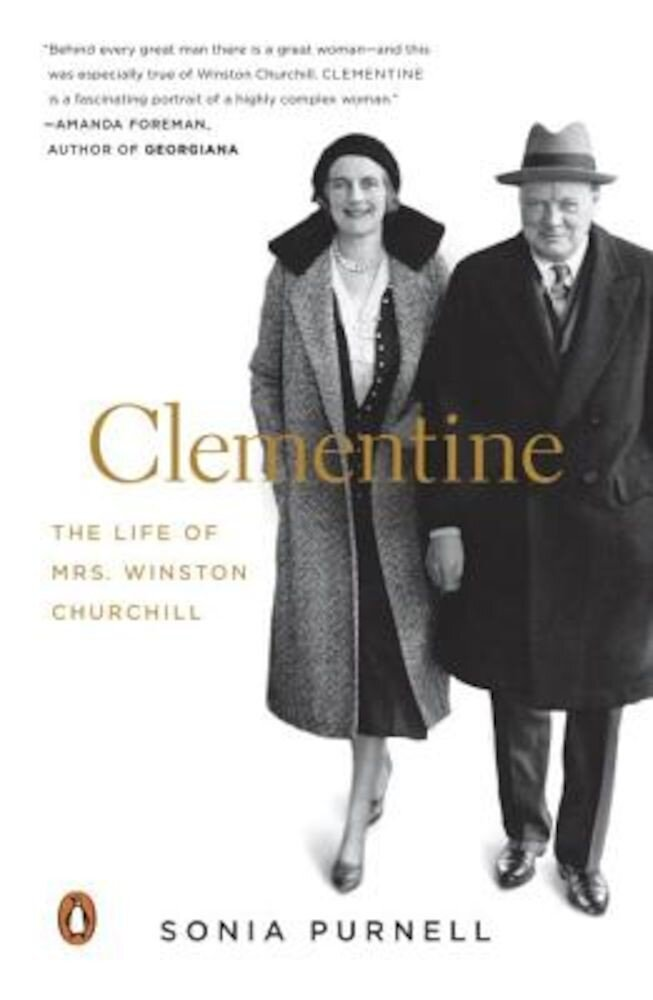 Clementine: The Life of Mrs. Winston Churchill, Paperback