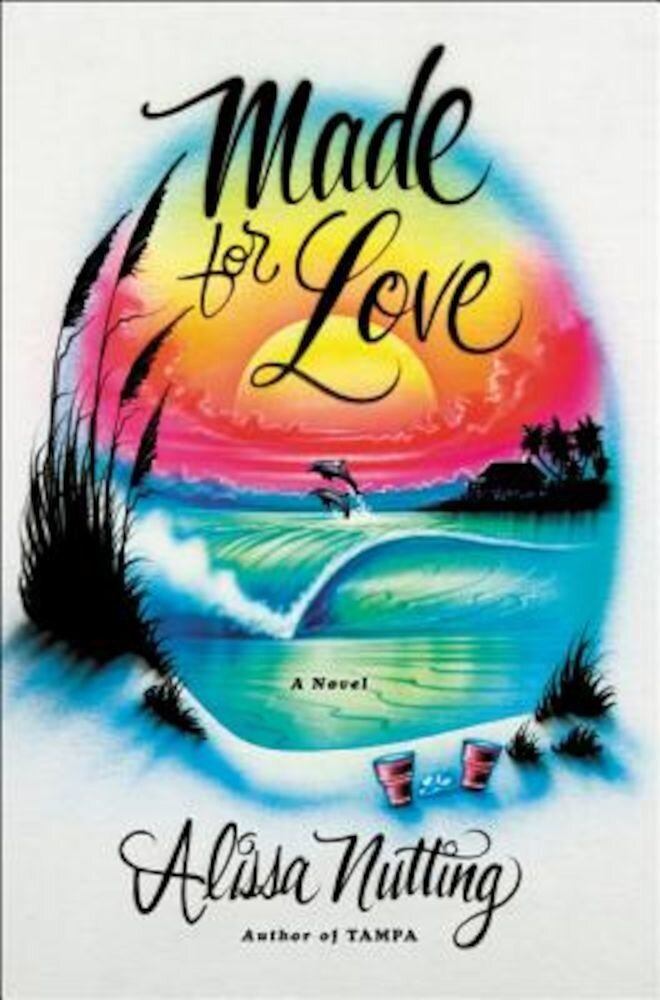 Made for Love, Hardcover