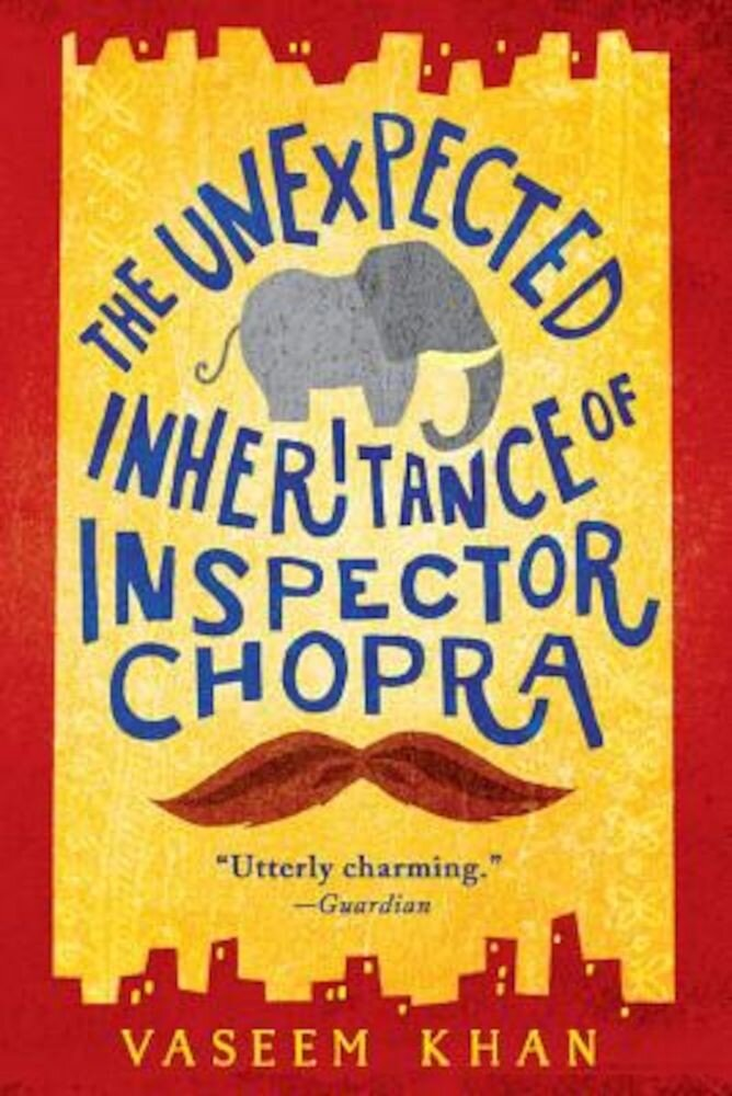 The Unexpected Inheritance of Inspector Chopra, Paperback