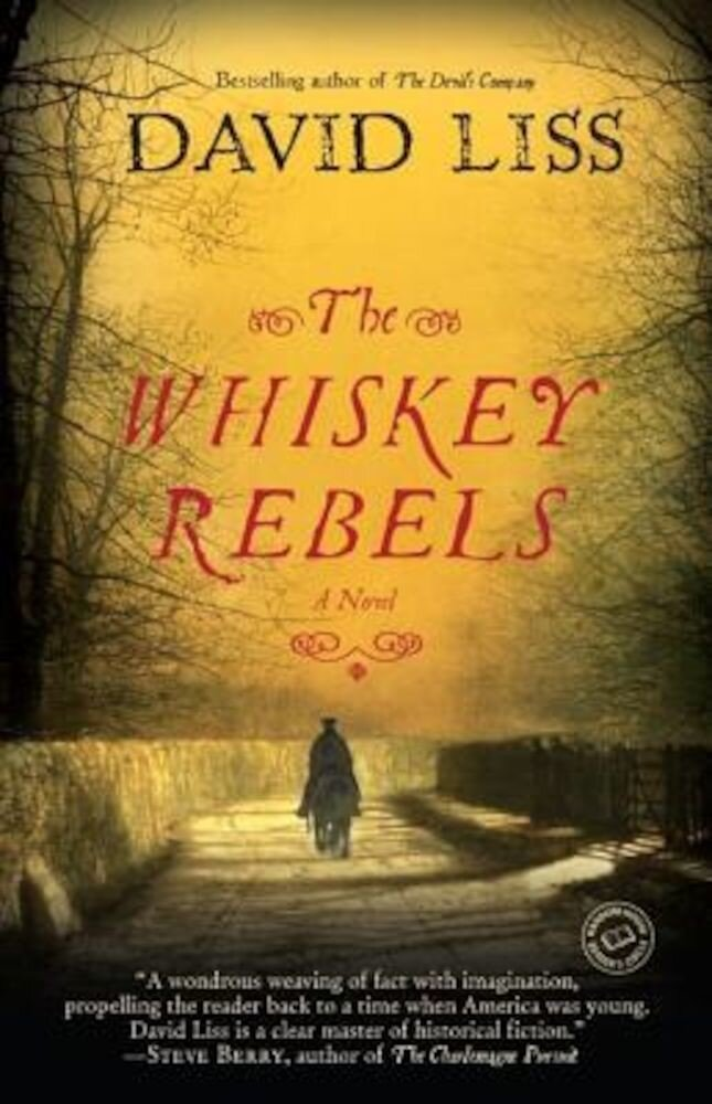 The Whiskey Rebels, Paperback