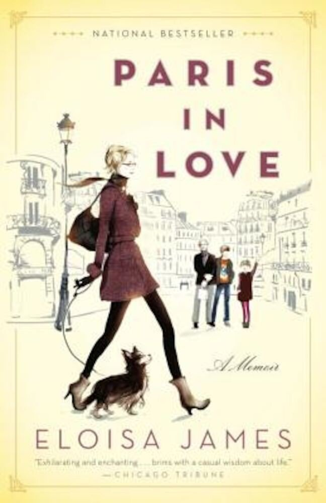 Paris in Love: A Memoir, Paperback