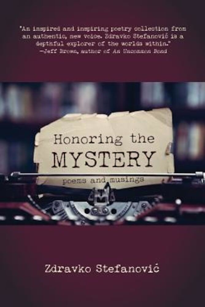 Honoring the Mystery, Paperback