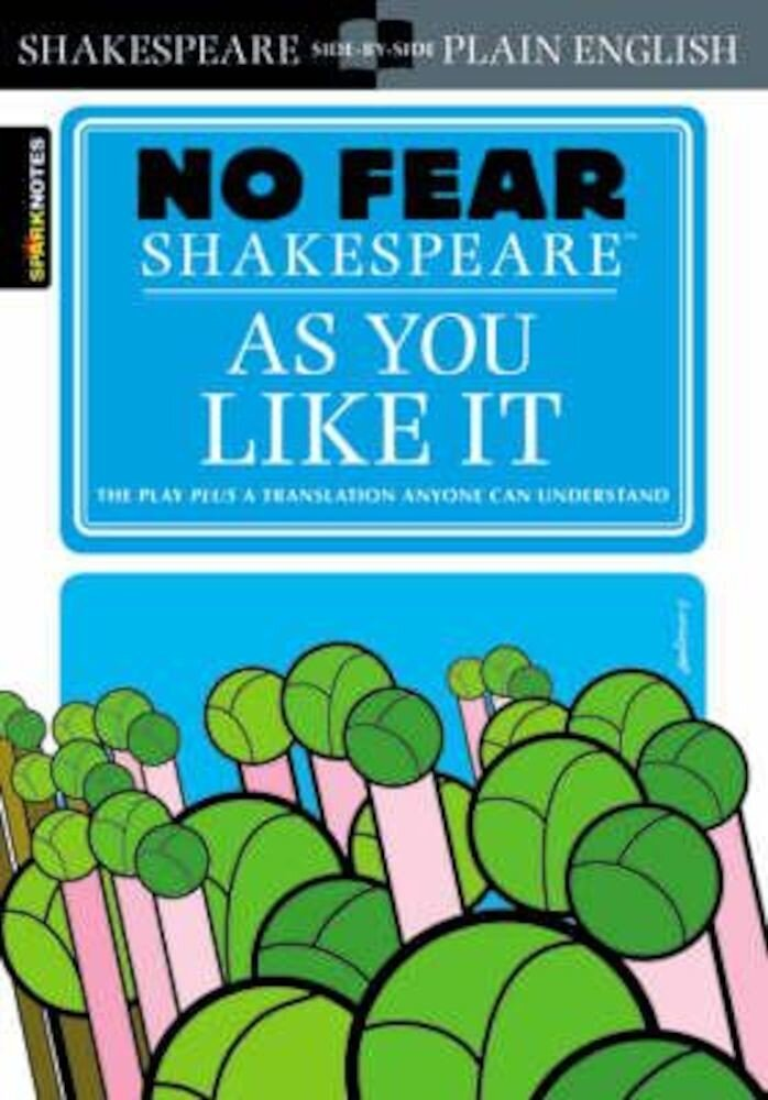 As You Like It (No Fear Shakespeare), Paperback