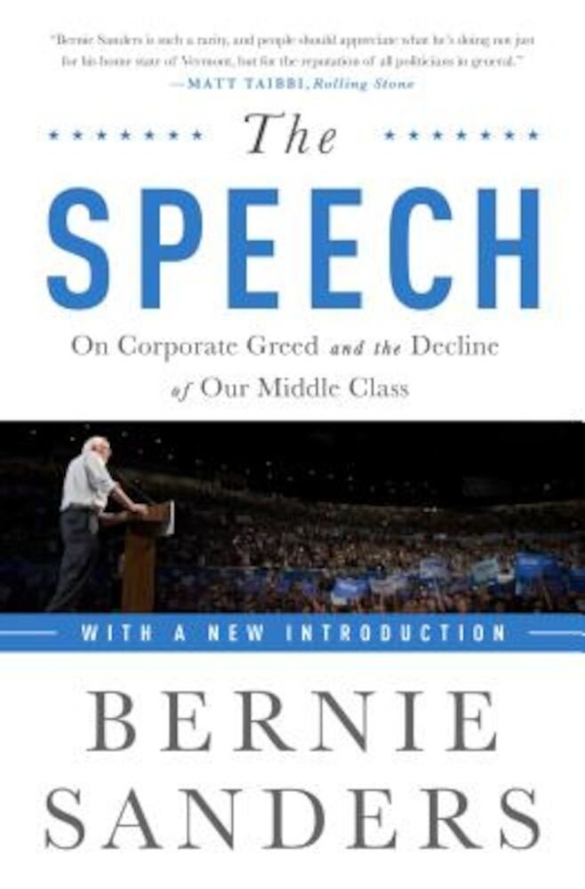 The Speech: On Corporate Greed and the Decline of Our Middle Class, Paperback