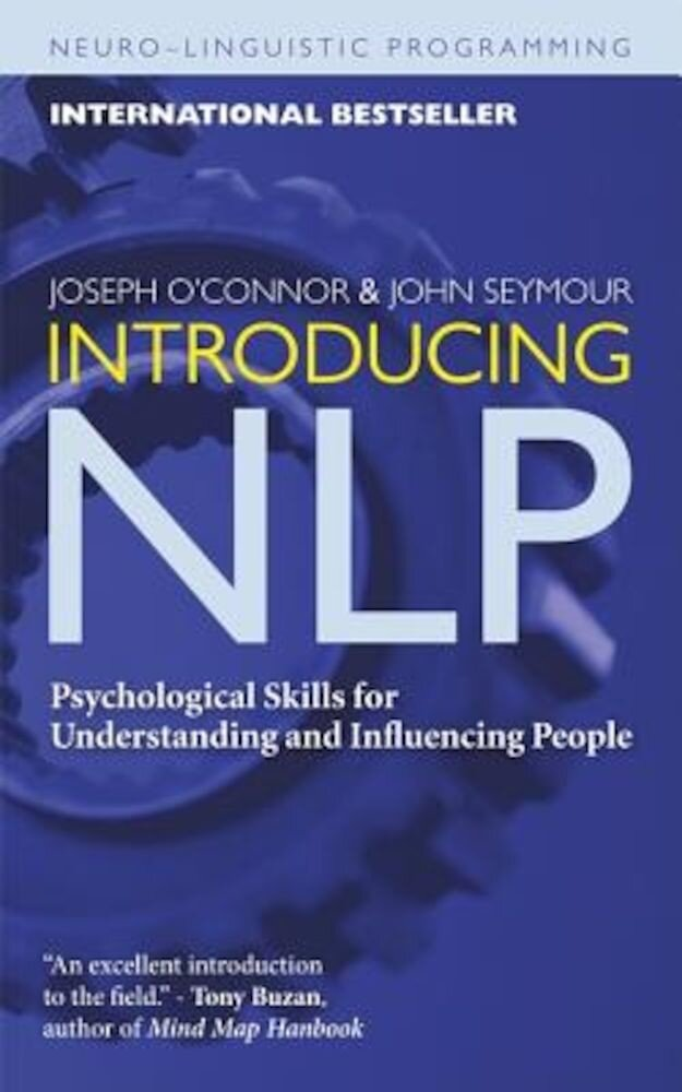 Introducing NLP: Psychological Skills for Understanding and Influencing People, Paperback