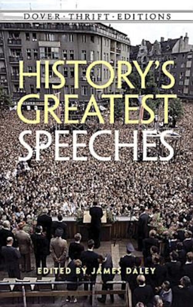 History's Greatest Speeches, Paperback