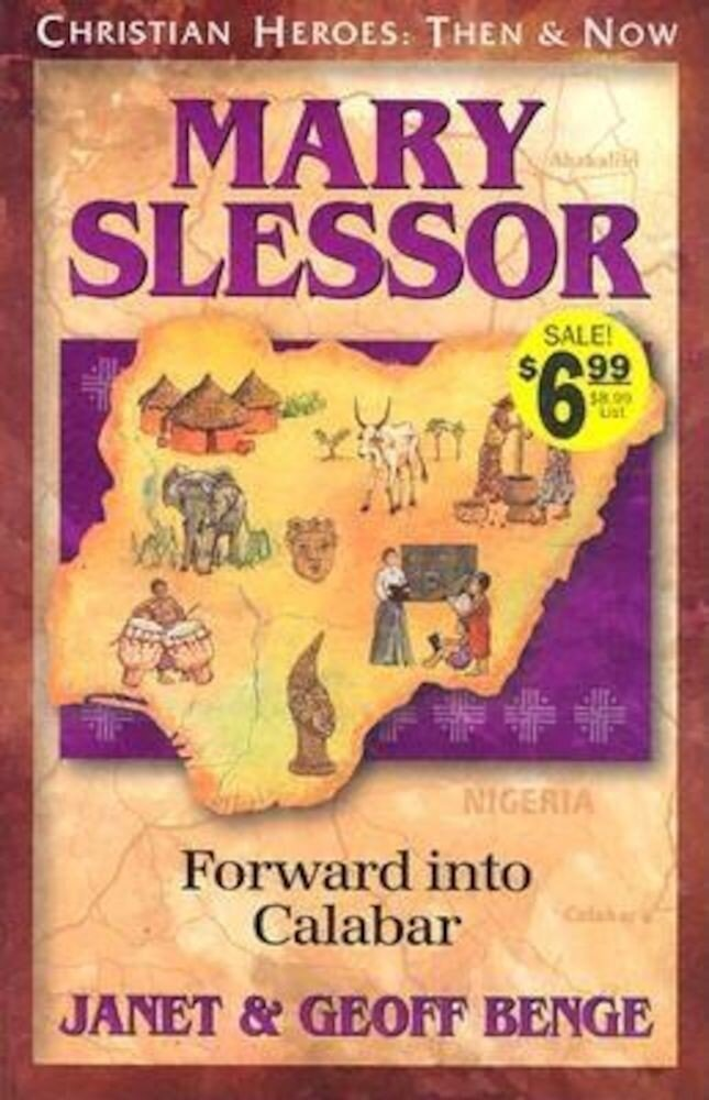 Mary Slessor: Forward Into Calabar, Paperback