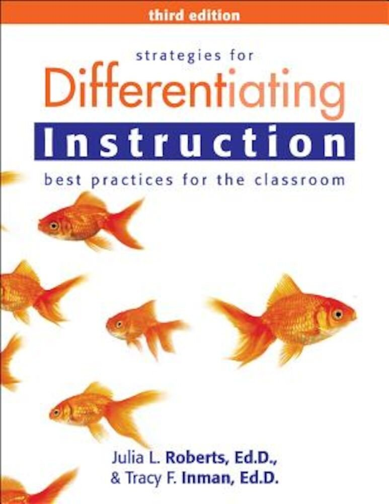Strategies for Differentiating Instruction: Best Practices for the Classroom, Paperback