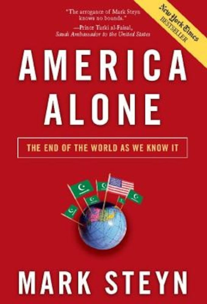 America Alone: The End of the World as We Know It, Paperback