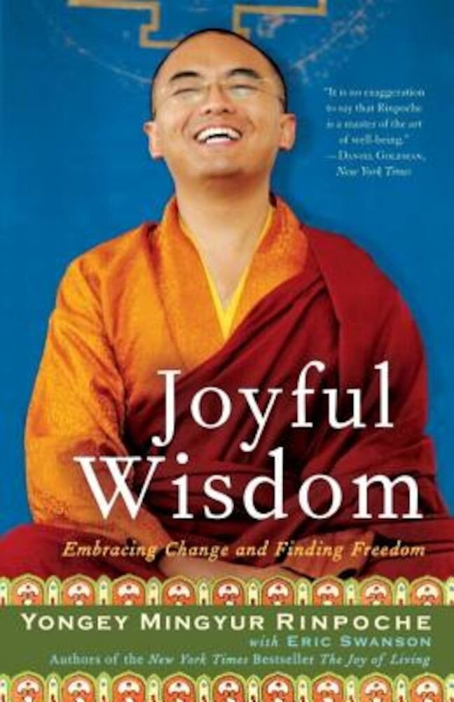 Joyful Wisdom: Embracing Change and Finding Freedom, Paperback