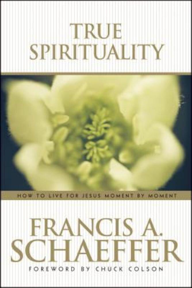 True Spirituality, Paperback