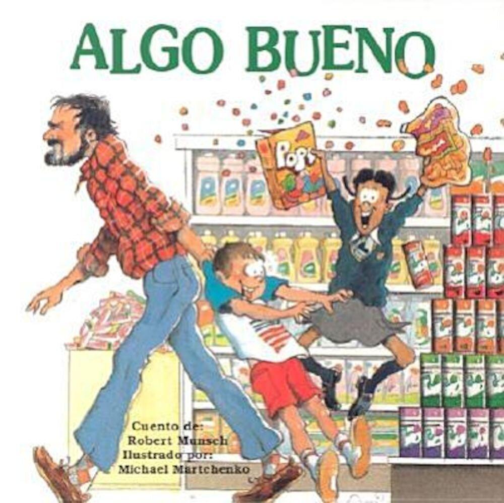 Algo Bueno, Paperback