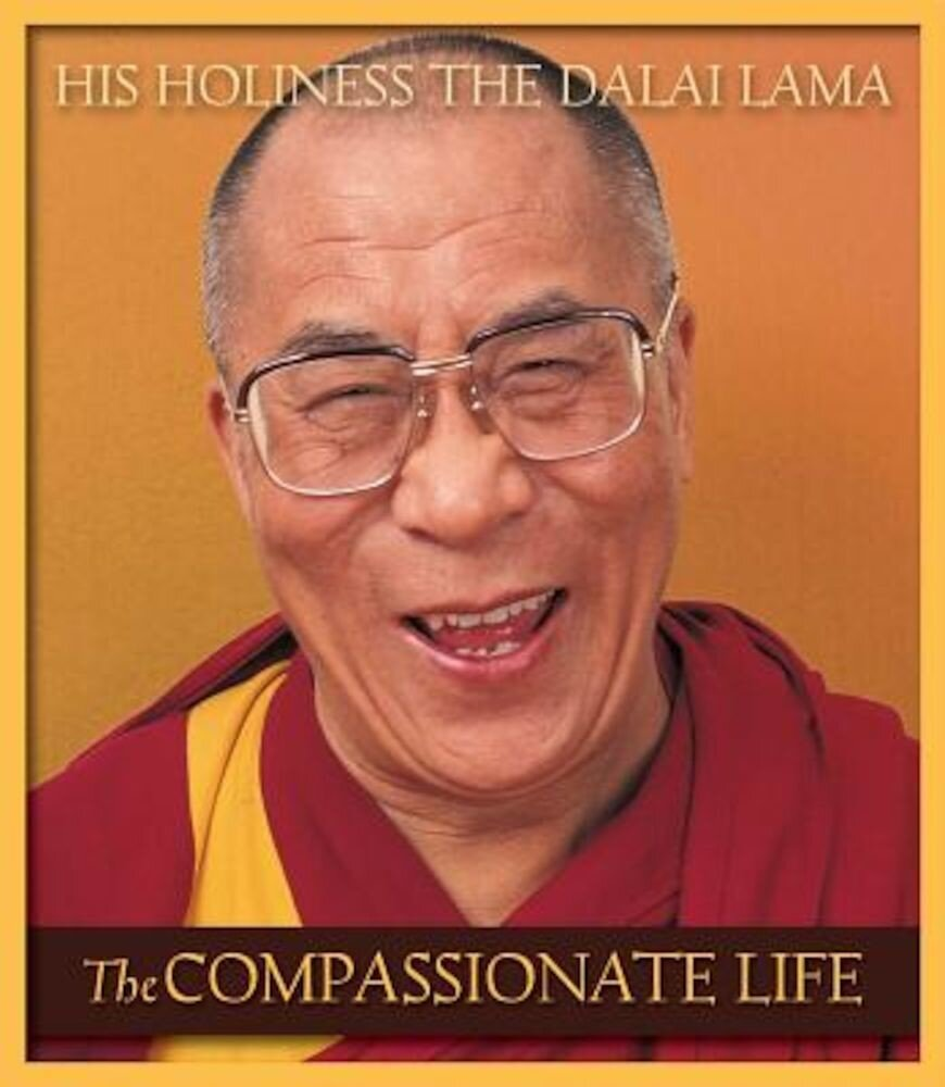 The Compassionate Life, Paperback