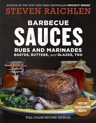 Barbecue Sauces, Rubs, and Marinades--Bastes, Butters & Glazes