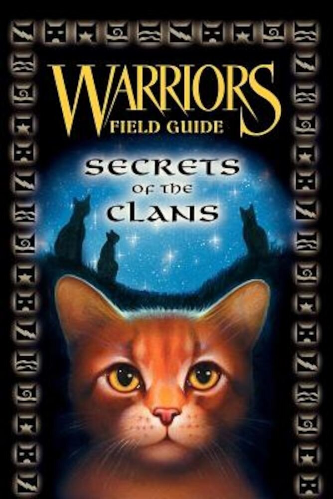 Warriors Field Guide: Secrets of the Clans, Hardcover