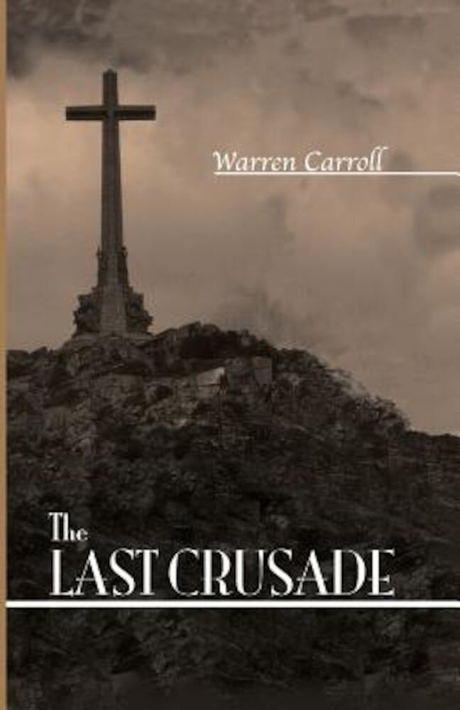 The Last Crusade: Spain: 1936, Paperback