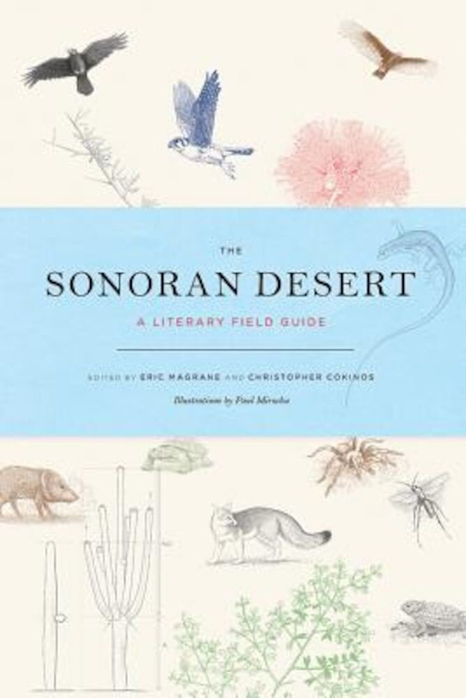 The Sonoran Desert: A Literary Field Guide, Paperback