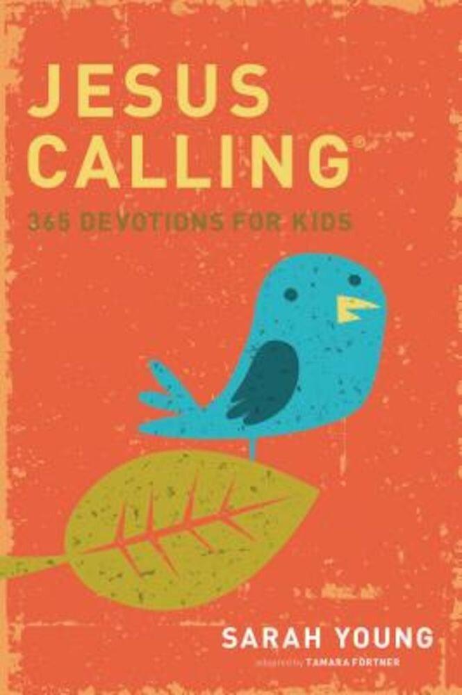 Jesus Calling Kids: 365 Devotions for Kids, Hardcover